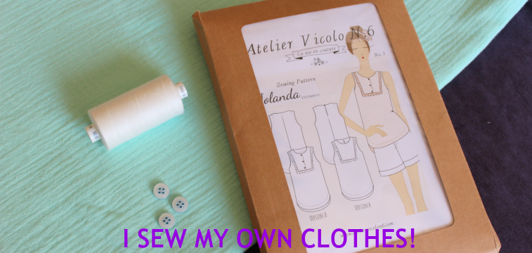 I sew my own clothes