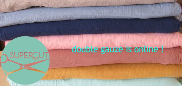 the double gauze is online